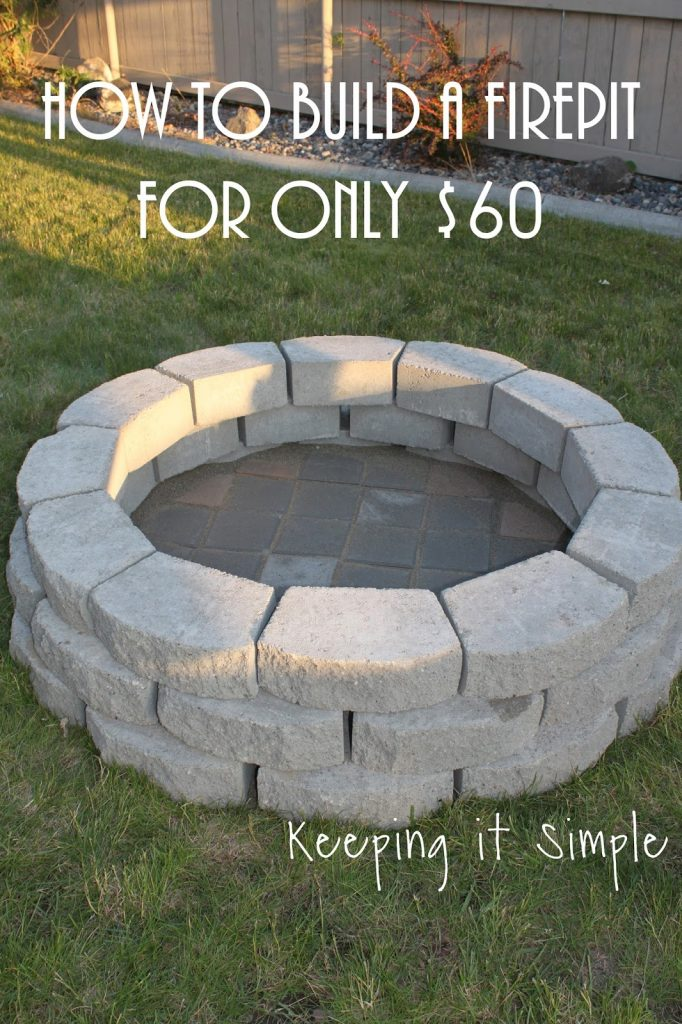 Astonishing How To Build A Diy Fire Pit For Only 60 Keeping It Simple Download Free Architecture Designs Grimeyleaguecom